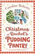 Cover-Bild zu Christmas at Rachel's Pudding Pantry von Roberts, Caroline