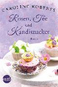 Cover-Bild zu Rosen, Tee und Kandiszucker (eBook) von Roberts, Caroline