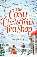 Cover-Bild zu Cosy Christmas Teashop (eBook) von Roberts, Caroline