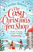 Cover-Bild zu The Cosy Christmas Teashop von Roberts, Caroline