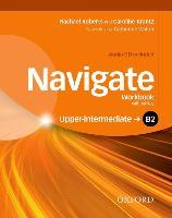 Cover-Bild zu Navigate: B2 Upper-Intermediate: Workbook with CD (without key) von Krantz, Caroline