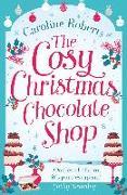 Cover-Bild zu Cosy Christmas Chocolate Shop (eBook) von Roberts, Caroline