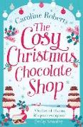 Cover-Bild zu The Cosy Christmas Chocolate Shop von Roberts, Caroline