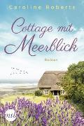Cover-Bild zu Cottage mit Meerblick von Roberts, Caroline