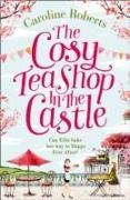 Cover-Bild zu The Cosy Teashop in the Castle von Roberts, Caroline