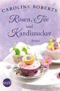 Cover-Bild zu XXL-Leseprobe - Rosen, Tee und Kandiszucker (eBook) von Roberts, Caroline