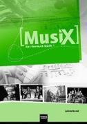 Cover-Bild zu MusiX 1. Lehrerband. Das Kursbuch Musik 1. Klasse 5/6 von Detterbeck, Markus