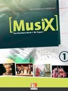 Cover-Bild zu MusiX 1. Schülerband. Ausgabe C (Bayern Gym Lehrplan Plus) von Detterbeck, Markus