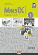 Cover-Bild zu MusiX 1. Begleitband inkl. e-book+. Neuausgabe 2019 von Detterbeck, Markus