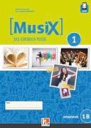 Cover-Bild zu MusiX 1. Arbeitsheft 1B. Neuausgabe 2019. Ausgabe Deutschland, Klasse 6 von Detterbeck, Markus