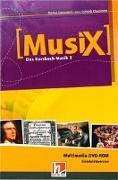 Cover-Bild zu MusiX 3. Multimedia DVD-ROM (Einzelplatzversion). Das Kursbuch Musik 3. Klasse 9/10 von Detterbeck, Markus