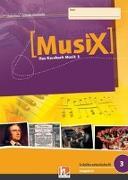 Cover-Bild zu MusiX 3. Schülerarbeitsheft (Ausgabe D) von Detterbeck, Markus