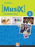 Cover-Bild zu MusiX 1. Unterrichtsbuch. Neuausgabe 2019 von Detterbeck, Markus