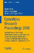 Cover-Bild zu Operations Research Proceedings 2016 (eBook) von Fink, Andreas (Hrsg.)