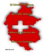 Cover-Bild zu 26 Schweizer Kantone - die große Übersicht (eBook) von Kloss, Martina