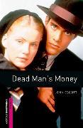 Cover-Bild zu Oxford Bookworms Library: Starter Level:: Dead Man's Money von Escott, John