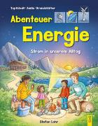 Cover-Bild zu Abenteuer Energie von Jaklin, Angelika