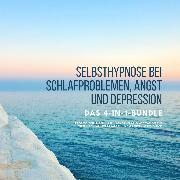 Cover-Bild zu Selbsthypnose bei Schlafproblemen, Angst und Depression (Audio Download) von Knightley, Mira