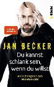 Cover-Bild zu Du kannst schlank sein, wenn du willst von Becker, Jan