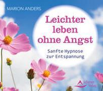 Cover-Bild zu Leichter leben ohne Angst von Anders, Marion
