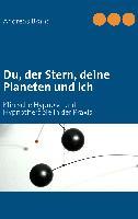 Cover-Bild zu Du, der Stern, deine Planeten und ich (eBook) von Brandl, Andreas