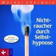 Cover-Bild zu Nichtraucher durch Selbsthypnose von Eberwein, Werner