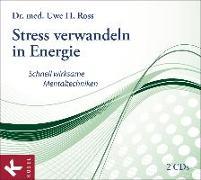 Cover-Bild zu Stress verwandeln in Energie von Ross, Uwe H.