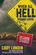 Cover-Bild zu When All Hell Breaks Loose (eBook) von Lundin, Cody