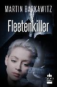 Cover-Bild zu Fleetenkiller (eBook) von Barkawitz, Martin