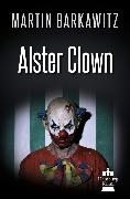 Cover-Bild zu Alster Clown (eBook) von Barkawitz, Martin