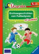 Cover-Bild zu Erstlesegeschichten vom Fußballplatz - Leserabe 1. Klasse - Erstlesebuch für Kinder ab 6 Jahren von Klein, Martin
