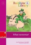 Cover-Bild zu Rainbow Library 6. What nonsense! von Brockmann-Fairchild, Jane
