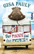 Cover-Bild zu Der Mann ist das Problem von Pauly, Gisa