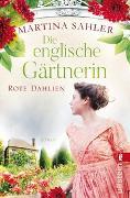 Cover-Bild zu Die englische Gärtnerin - Rote Dahlien von Sahler, Martina