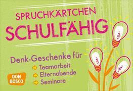 Cover-Bild zu Spruchkärtchen Schulfähig von Fell, Helga