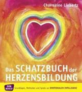 Cover-Bild zu Das Schatzbuch der Herzensbildung von Liebertz, Charmaine