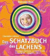 Cover-Bild zu Das Schatzbuch des Lachens von Liebertz, Charmaine