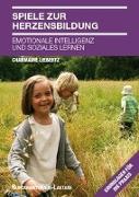Cover-Bild zu Spiele zur Herzensbildung von Liebertz, Charmaine