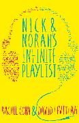 Cover-Bild zu Nick and Norah's Infinite Playlist von Cohn, Rachel