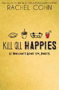 Cover-Bild zu Kill All Happies (eBook) von Cohn, Rachel