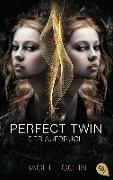 Cover-Bild zu Perfect Twin - Der Aufbruch von Cohn, Rachel