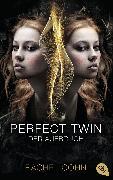 Cover-Bild zu Perfect Twin - Der Aufbruch (eBook) von Cohn, Rachel