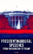 Cover-Bild zu President's Inaugural Speeches: From Washington to Trump (1789-2017) (eBook) von Taylor, Zachary