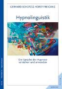Cover-Bild zu Hypnolinguistik von Schütz, Gerhard