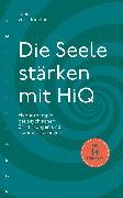 Cover-Bild zu Die Seele stärken mit HiQ (eBook) von Lindeiner, Jens von