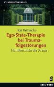 Cover-Bild zu Ego-State-Therapie bei Traumafolgestörungen von Fritzsche, Kai