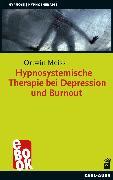 Cover-Bild zu Hypnosystemische Therapie bei Depression und Burnout (eBook) von Meiss, Ortwin