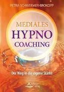 Cover-Bild zu Mediales HypnoCoaching von Schwermer-Brokopp, Petra