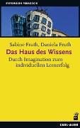 Cover-Bild zu Das Haus des Wissens von Fruth, Sabine