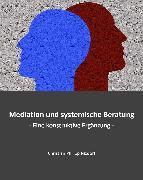 Cover-Bild zu Mediation und systemische Beratung (eBook) von Nixdorf, Christian Philipp